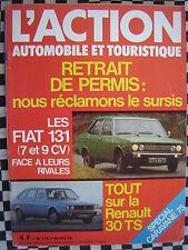 revue 1975  RENAULT 30 TS / FIAT 131 MIRAFIORI / GUY LIGIER / ACTION AUTOMOBILE