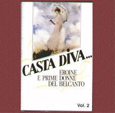 """COMPILATION""""CASTA DIVA, EROINE E PRIME DONNE VOL.2"""" MC MUSICASSETTA  SIGILLATA"""