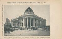 SAN FRANCISCO CA – Hibernia Bank, McAllister and Jones Gutted By 1906 Fire – udb
