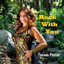 ROCK WITH YOU  by Fabiana Passoni  CD (single)