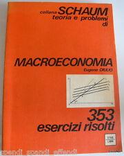 EUGENE DIULIO MACROECONOMIA 353 ESERCIZI RISOLTI ETAS SCHAUM 1977 ARANCIONE