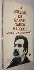 LA SOLEDAD DE GABRIEL GARCIA MARQUEZ - MIGUEL FERNANDEZ-BRASO - ILUSTRADO