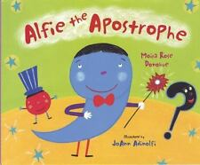 Alfie the Apostrophe (Brand New Paperback) Moira Rose Donohue