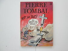 PIERRE TOMBAL T3 EO1987 BE/TBE MORT AUX DENTS EDITION ORIGINALE
