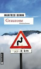 Grauzone / August Häberle Bd.13 von Manfred Bomm (2013, Taschenbuch)