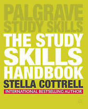 The Study Skills Handbook: US Edition (Palgrave Study Skills) by Stella Cottrell