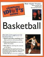 The Complete Idiots Guide to Basketball