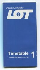 LOT POLISH AIRLINES SUMMER 1 TIMETABLE MARCH - OCTOBER 1984 POLAND