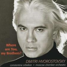 Dmitri Hvorostovsky : Where Are You My Brothers CD (2003) ***NEW***