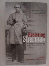 Resisting Sherman: A Confederate Surgeon's Journal and the Civil War (Paperback)