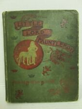 Little Lord Fauntleroy 1st Edition Original 1886 Printing W/Unique Inscription