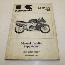 MANUEL ATELIER ADDITIF KAWASAKI ZZ R 1100 1990-92 REVUE TECHNIQUE SUPPLEMENT ZZR
