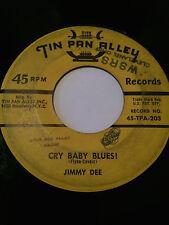 "RARE BOPPER 45/ JIMMY DEE ""CRY BABY BLUES""    HEAR"
