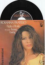 ROSANNA FRATELLO Figlia D'Italia 45