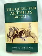 THE QUEST FOR ARTHUR'S BRITAIN Edited by GEOFFREY ASHE 1972 (ILLUSTRATED)