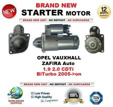 FOR OPEL VAUXHALL ZAFIRA Auto 1.9 2.0 CDTi BiTurbo 2005-on STARTER MOTOR 10Teeth