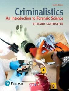 Criminalistics : An Introduction to Forensic Science by Richard Saferstein (2017