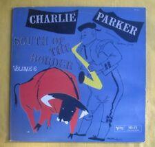 Charlie Parker Lp - South Of The Border Volume 6