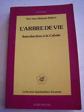 L ' ARBRE DE VIE , INTRODUCTION A LA CABALE , 234 PAGES ,  B0N ETAT .