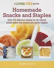 Homemade Snacks & Staples (Living Free Guides)