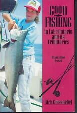 NEW Good Fishing in Lake Ontario and its Tributaries (Good Fishing)