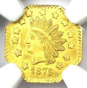 1875 Indian California Gold Dollar G$1 BG-1125. NGC Uncirculated Detail (UNC MS)
