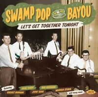 SWAMP POP BY THE BAYOU-LET'S GET TOGETHER TONIGHT Amery Lynn,Gabe Dean CD NEW