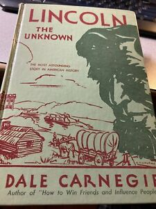 Lincoln The Unknown by Dale Carnegie (Signed HB)