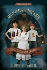 Legends and Lore The Lighthouse Kids: Spirits of Cape Hatteras Island