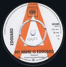 "EDOUARD 1966 RARE UK 7"" PROMO FRENCH FREAKBEAT 45 - MY NAME IS EDOUARD"