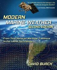 Modern Marine Weather, Second Edition: By David Burch