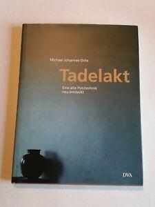 Tadelakt - Eine alte Putztechnik neu entdeckt Ochs Michael Johannes Buch