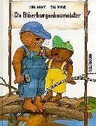 Die Biberburgenbaumeister von Maar, Anne, Maar, Paul | Buch | Zustand gut