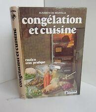 Congelation et cuisine.Elisabeth De MEURVILLE.Dargaud Rustica SV4