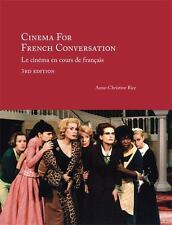Cinema For French Conversation   by Anne-Christine Rice