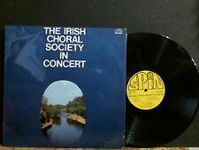 IRISH CHORAL SOCIETY  In Concert  LP   Folk   Northern Irish pressing  RARE !