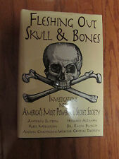 Fleshing Out Skull & Bones - Investigations into America's Most Powerful Secret