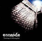 Enneade - Teardrops in Morning Dew CD 20...