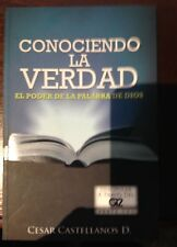 Knowing The Truth Teh Power of God's Word (Spanish version)