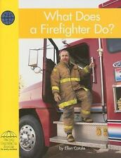 What Does a Firefighter Do? (Yellow Umbrella Early Level)