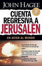 Cuenta regresiva a Jerusalen: Un aviso al mundo (Spanish Edition)