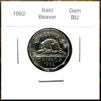 Canada 1962 Bald Beaver with Lumps on D and 9 Five Cents Gem BU!!