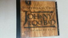 CD / Steve Earle & The V-Roys - Johnny Too Bad - 1997 E-Squared / EP