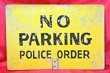 """Vintage No Parking Police Order Double Sided Aluminum Sign 18"""" x 12"""" x 1/8"""""""