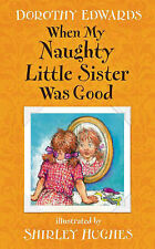 When My Naughty Little Sister Was Good, Dorothy Edwards, New Book
