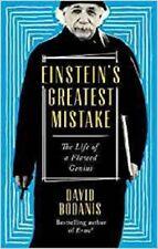 Einstein's Greatest Mistake: The Life of a Flawed Genius, Bodanis, David, New co