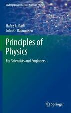 Principles of Physics : For Scientists and Engineers by Hafez A. Radi and...