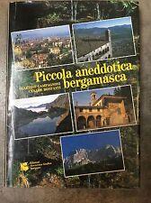 """Martno Campagnoni, Cesare Bonfanti """" PICCOLA ANEDDOTICA BERGAMASCA""""  volume 1"""