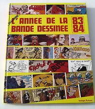 L'ANNEE DE LA BANDE DESSINEE .  83 ,  84 . EDITIONS TEMPS FUTURS