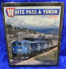 MORNING SUN BOOKS - WHITE PASS & YUKON in Color Hard Cover - 128 pages
